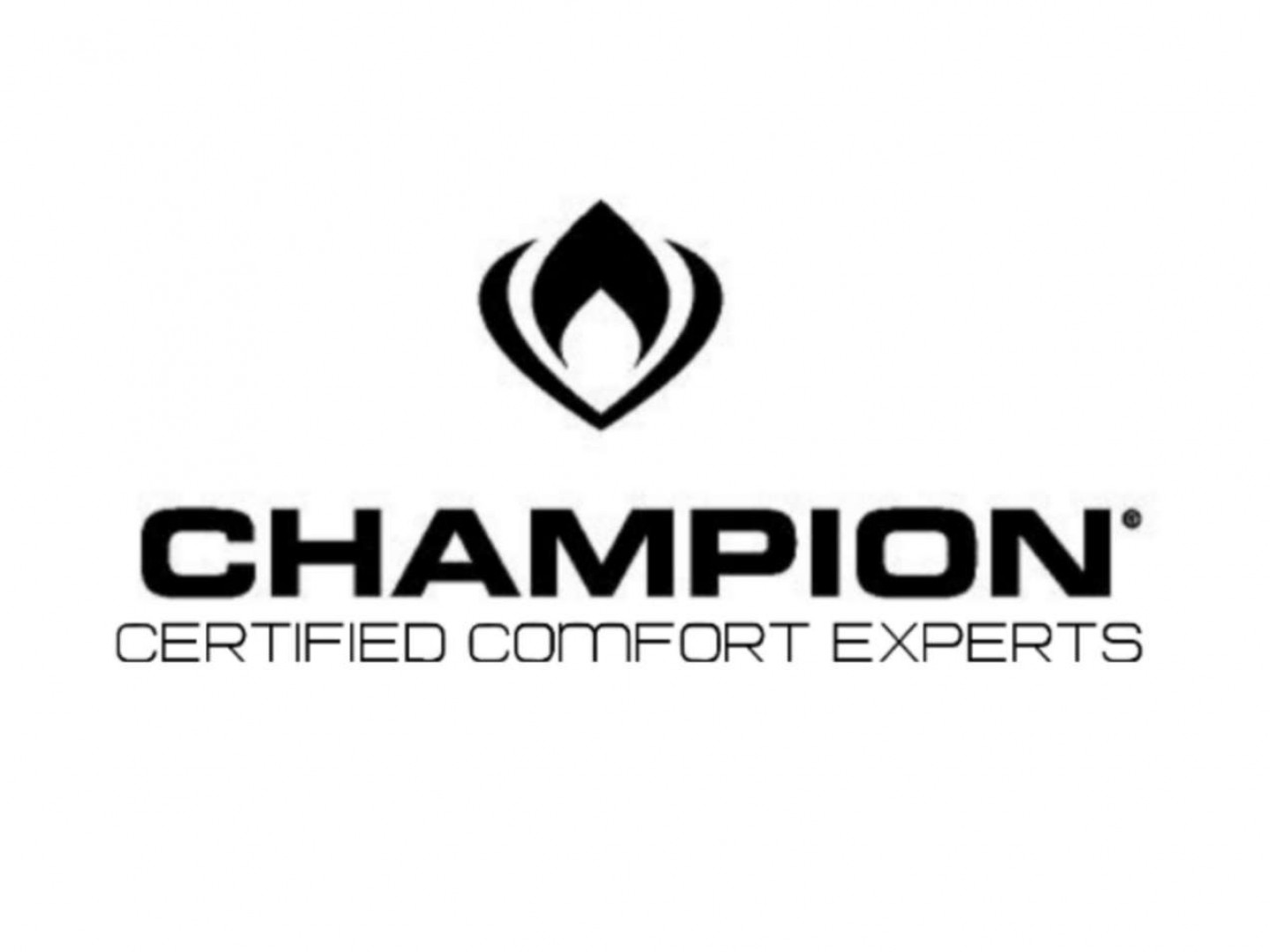 We are the Central Texas CHAMPION Certified Comfort Experts